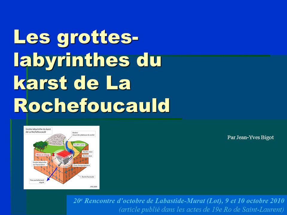 Les grottes-labyrinthes du karst de La Rochefoucauld