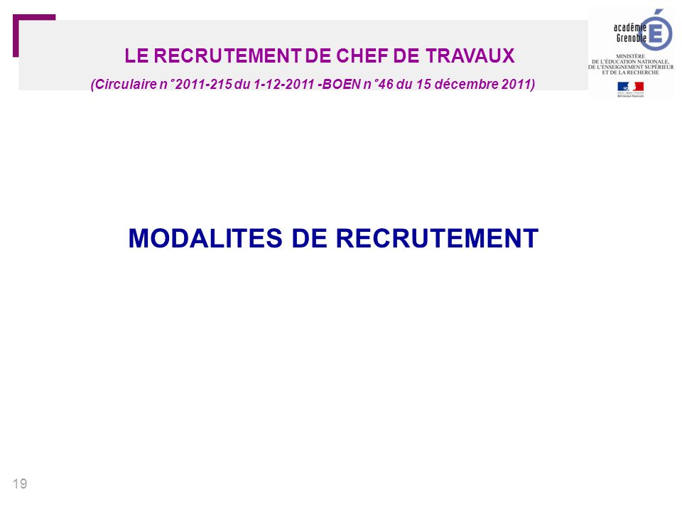 LE RECRUTEMENT DE CHEF DE TRAVAUX MODALITES DE RECRUTEMENT