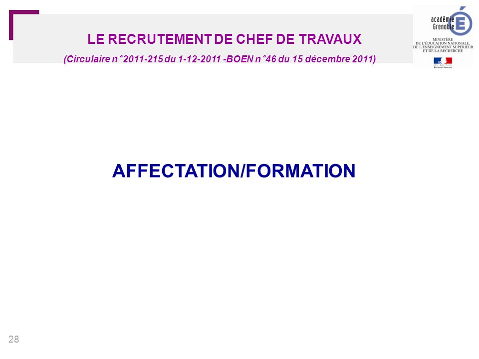 LE RECRUTEMENT DE CHEF DE TRAVAUX AFFECTATION/FORMATION
