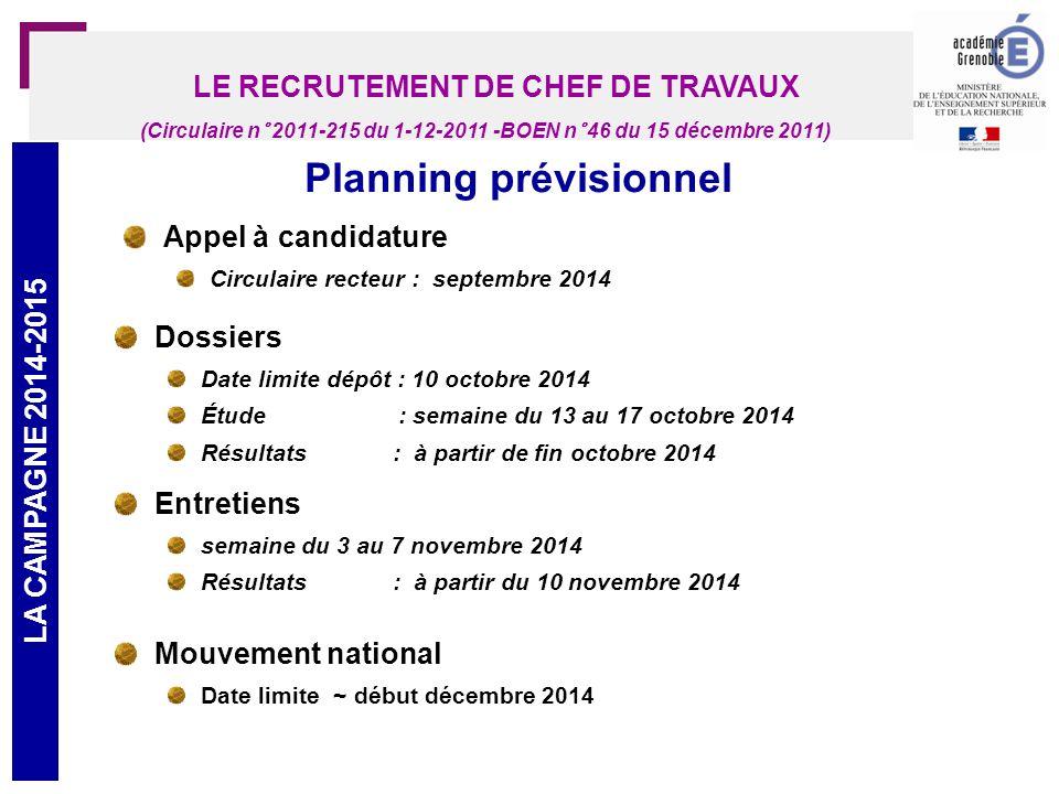 LE RECRUTEMENT DE CHEF DE TRAVAUX Planning prévisionnel