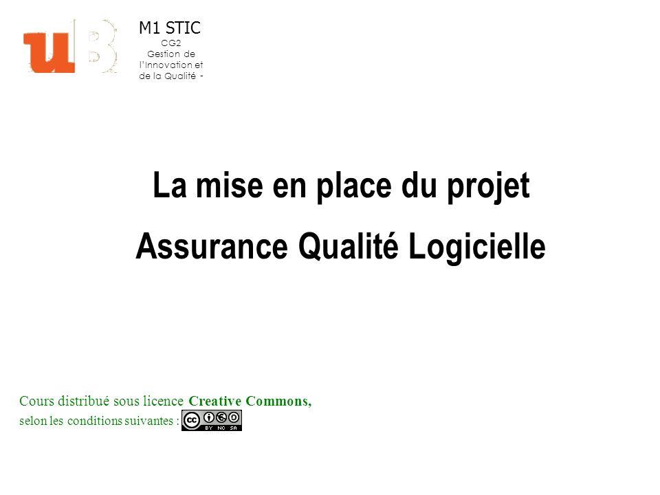 La mise en place du projet Assurance Qualité Logicielle