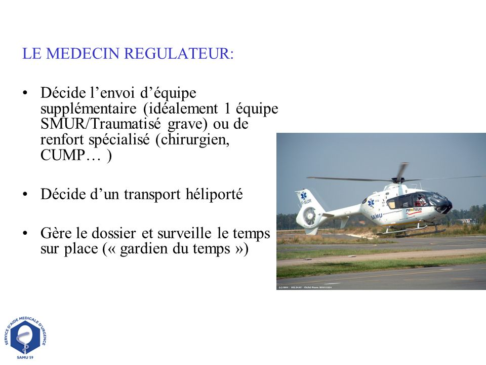 LE MEDECIN REGULATEUR: