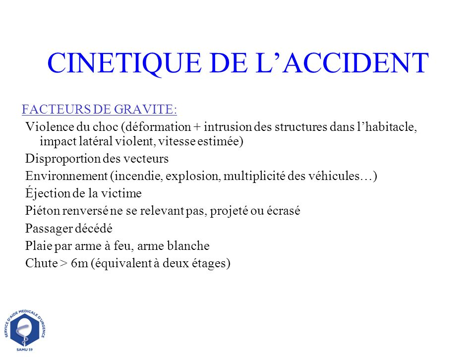 CINETIQUE DE L'ACCIDENT