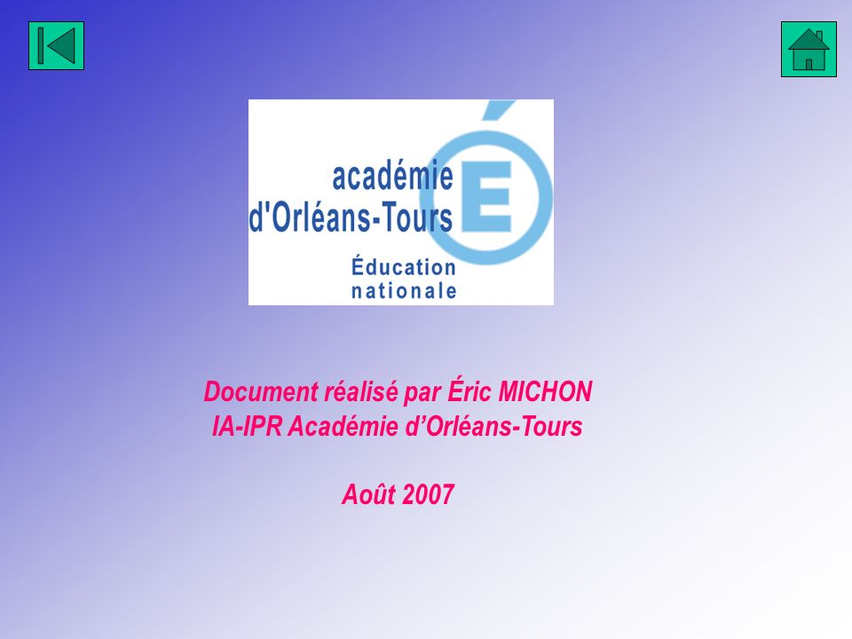 Document réalisé par Éric MICHON IA-IPR Académie d'Orléans-Tours