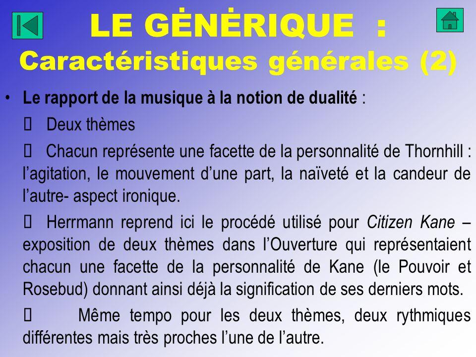 LE GĖNĖRIQUE : Caractéristiques générales (2)