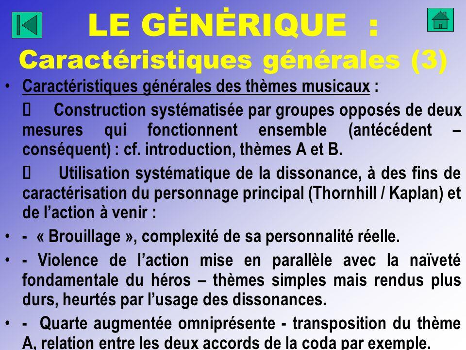 LE GĖNĖRIQUE : Caractéristiques générales (3)
