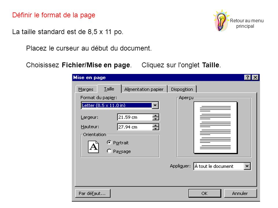 Définir le format de la page La taille standard est de 8,5 x 11 po.