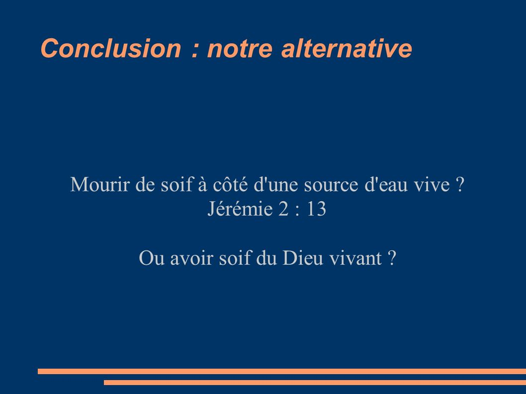 Conclusion : notre alternative