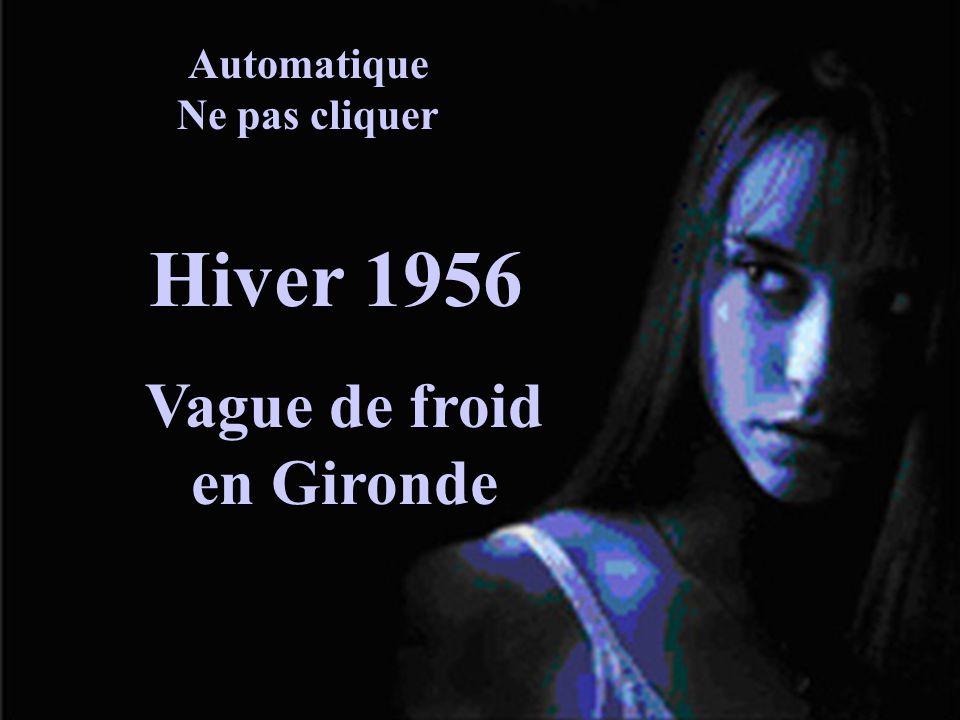 Automatique Ne pas cliquer Vague de froid en Gironde