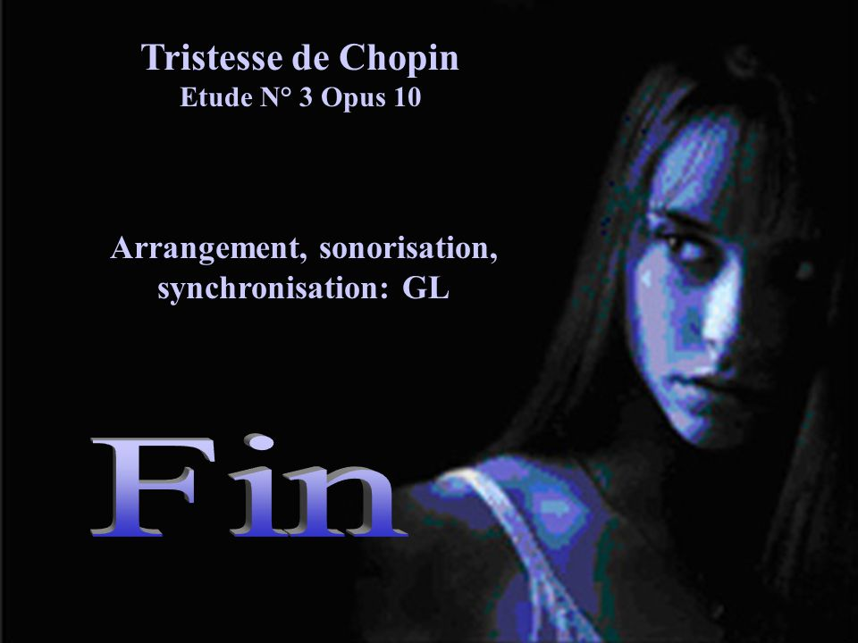Fin Tristesse de Chopin Etude N° 3 Opus 10
