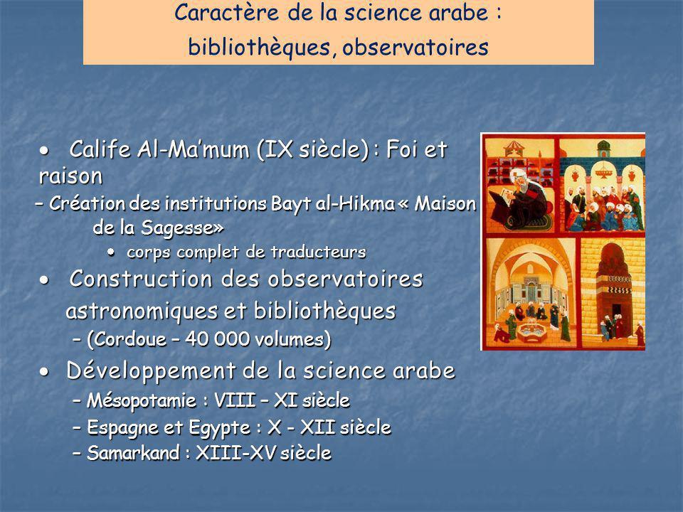 Caractère de la science arabe : bibliothèques, observatoires