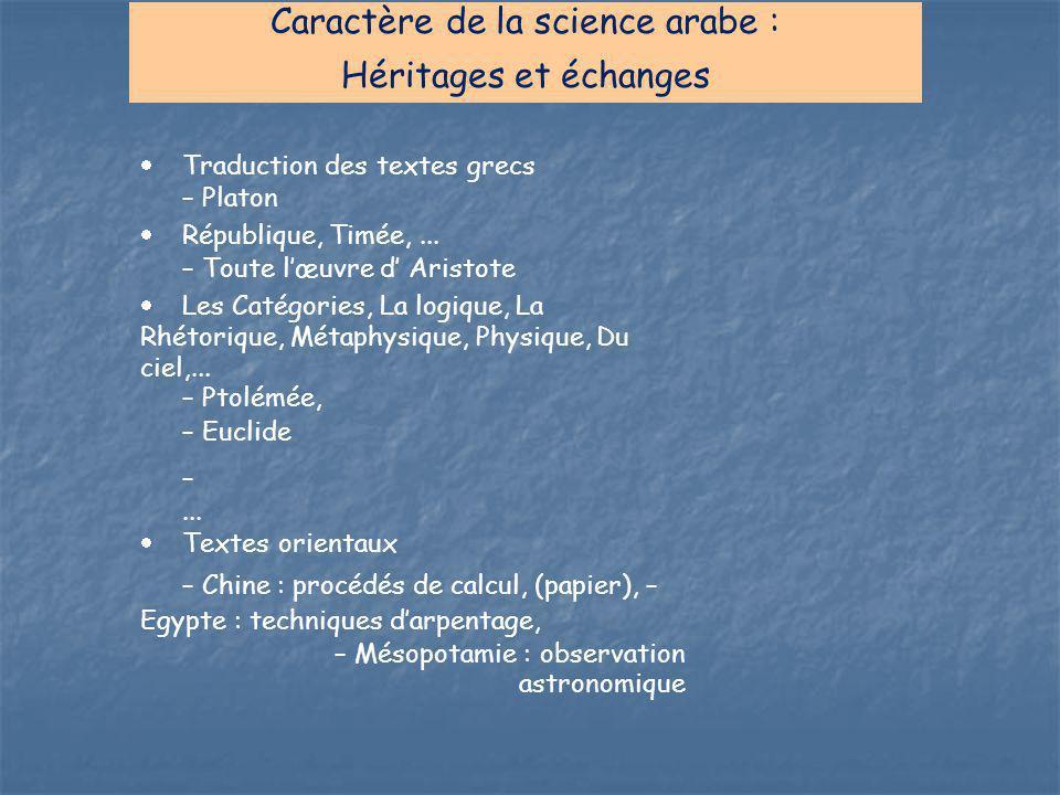 Caractère de la science arabe :