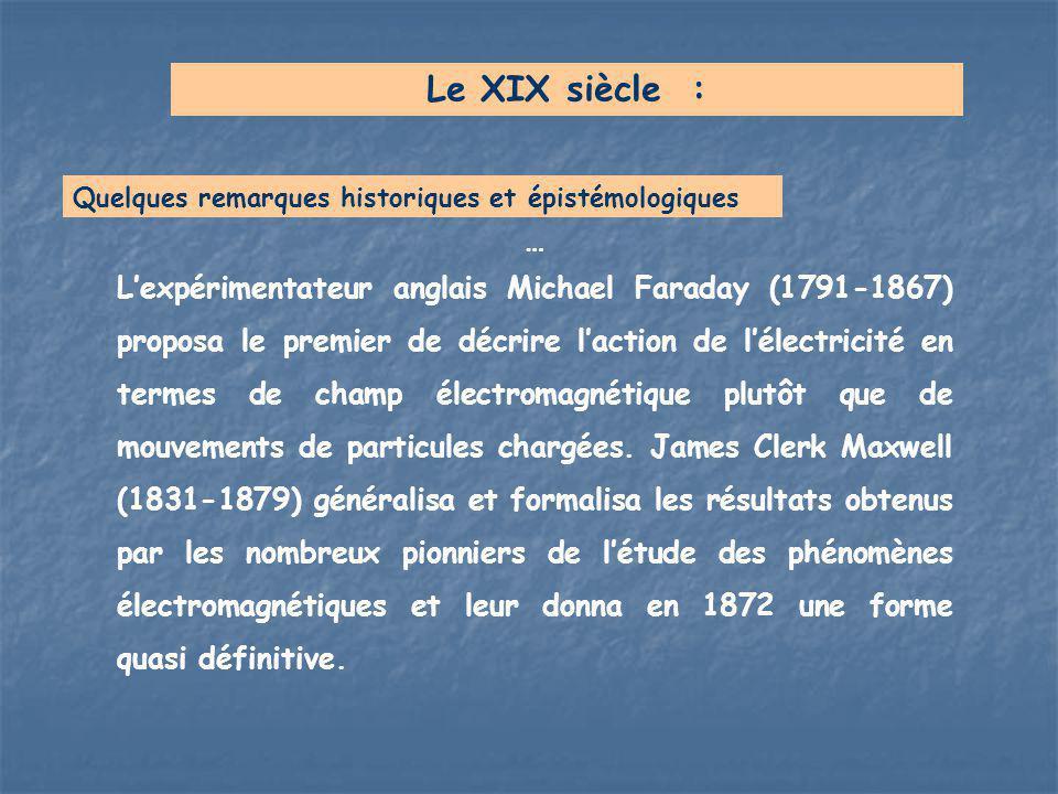 Le XIX siècle : Quelques remarques historiques et épistémologiques. …