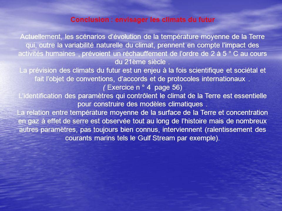 Conclusion : envisager les climats du futur