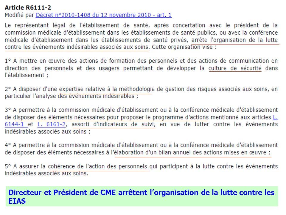 Directeur et Président de CME arrêtent l'organisation de la lutte contre les EIAS
