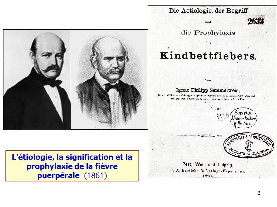 L étiologie, la signification et la prophylaxie de la fièvre puerpérale (1861)