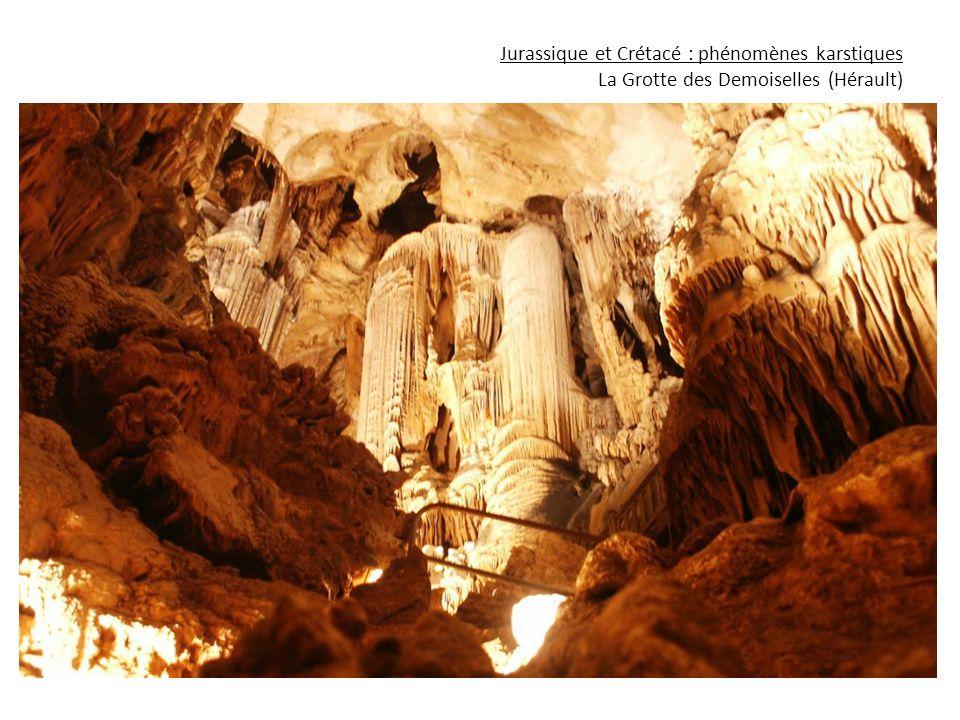 Jurassique et Crétacé : phénomènes karstiques La Grotte des Demoiselles (Hérault)