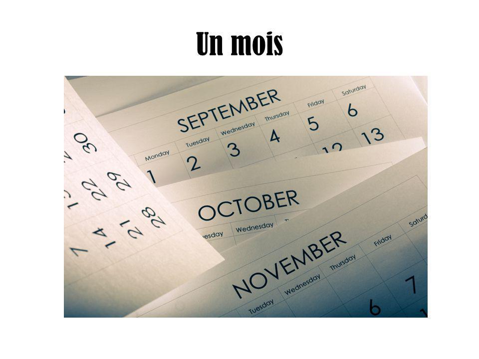 Un mois