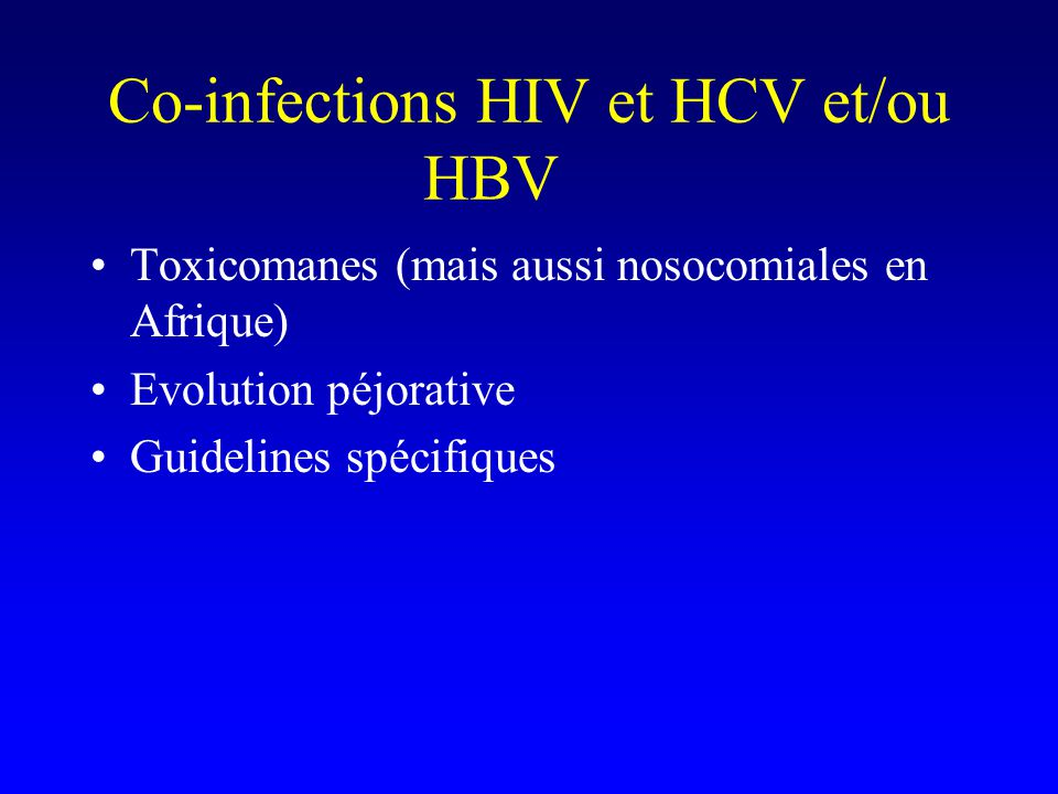Co-infections HIV et HCV et/ou HBV