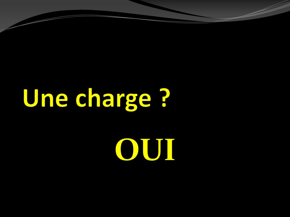 Une charge OUI