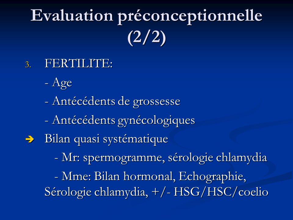 Evaluation préconceptionnelle (2/2)