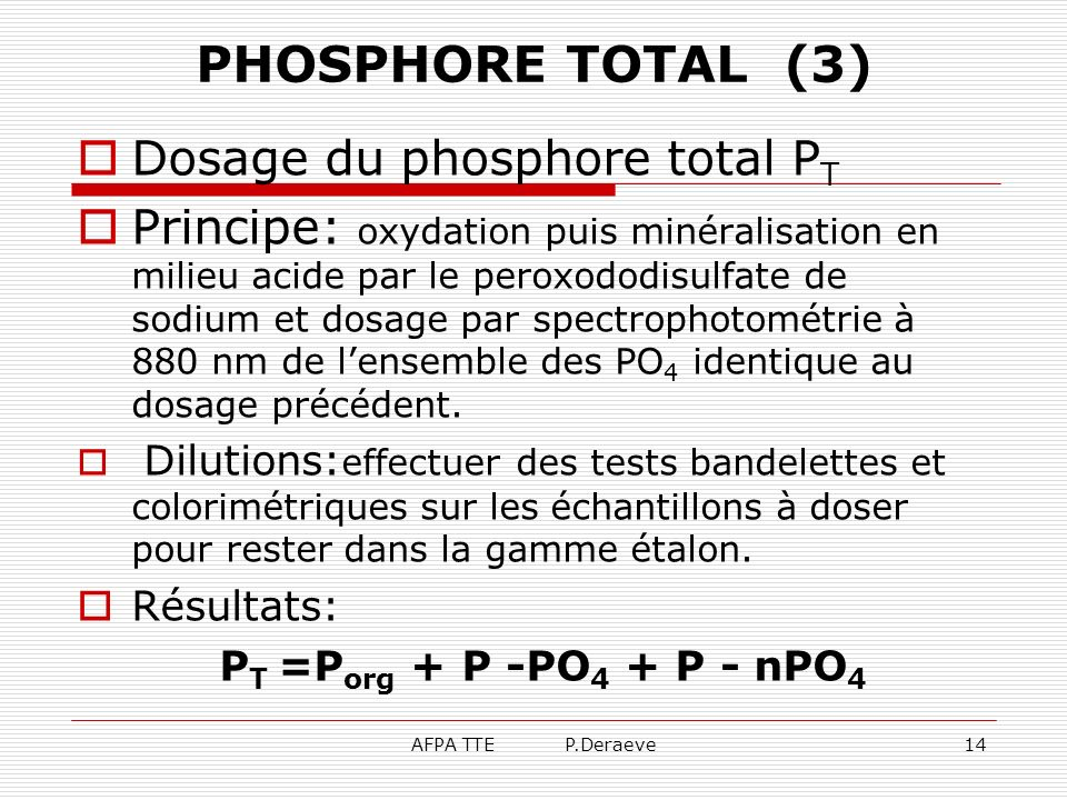 PHOSPHORE TOTAL (3) Dosage du phosphore total PT