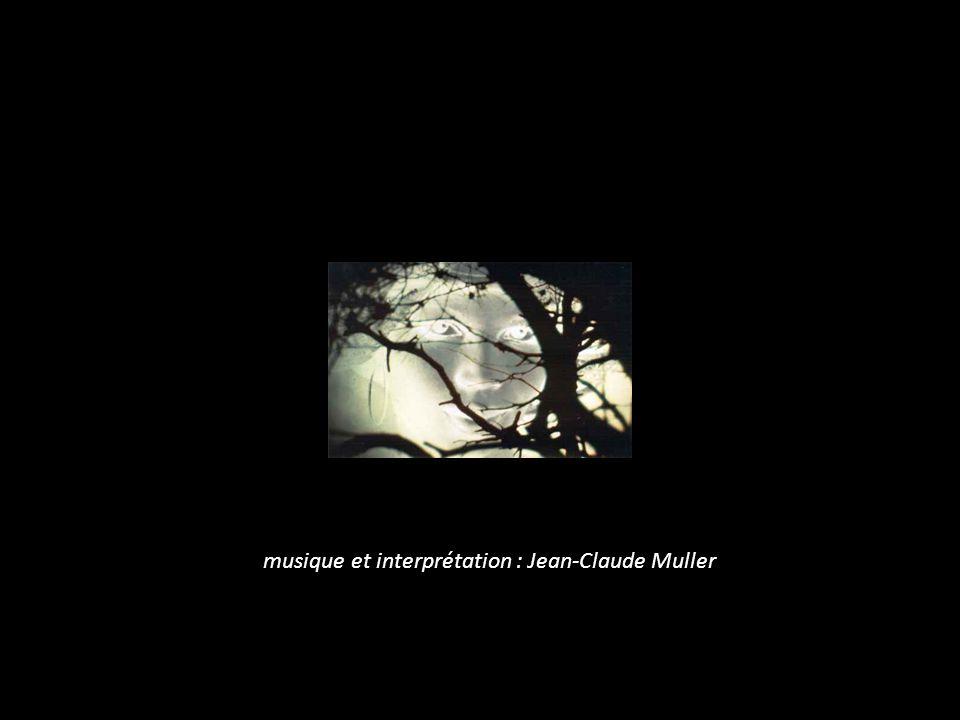 musique et interprétation : Jean-Claude Muller