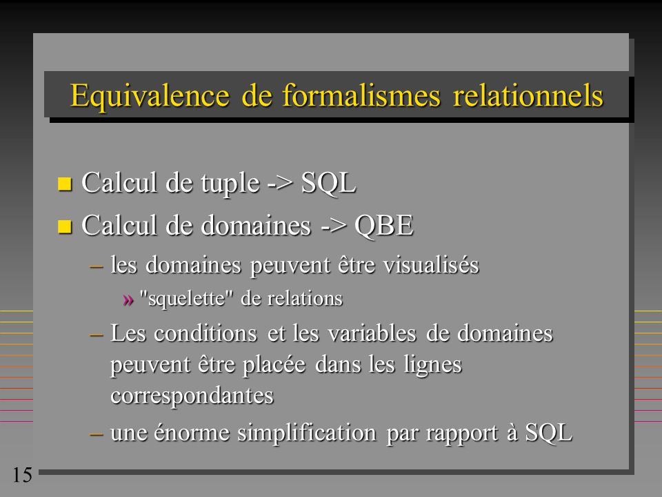 Equivalence de formalismes relationnels