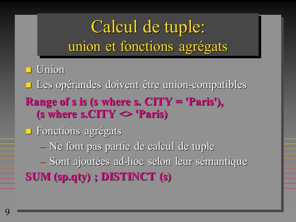 Calcul de tuple: union et fonctions agrégats