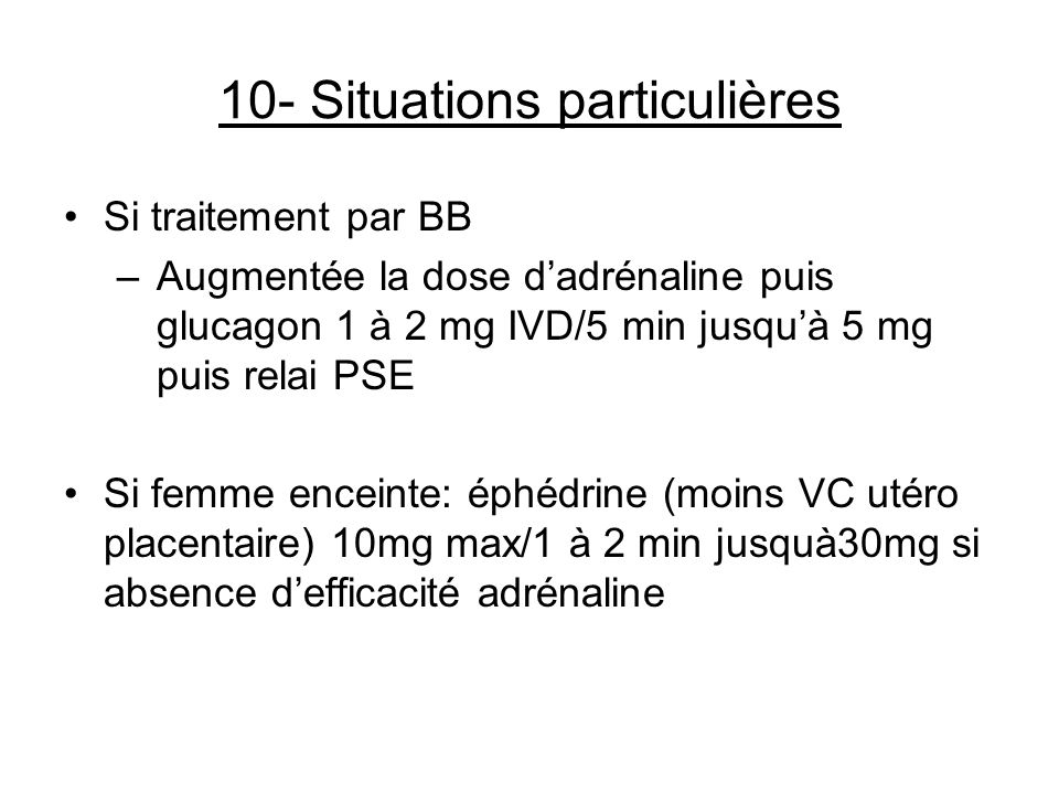 10- Situations particulières