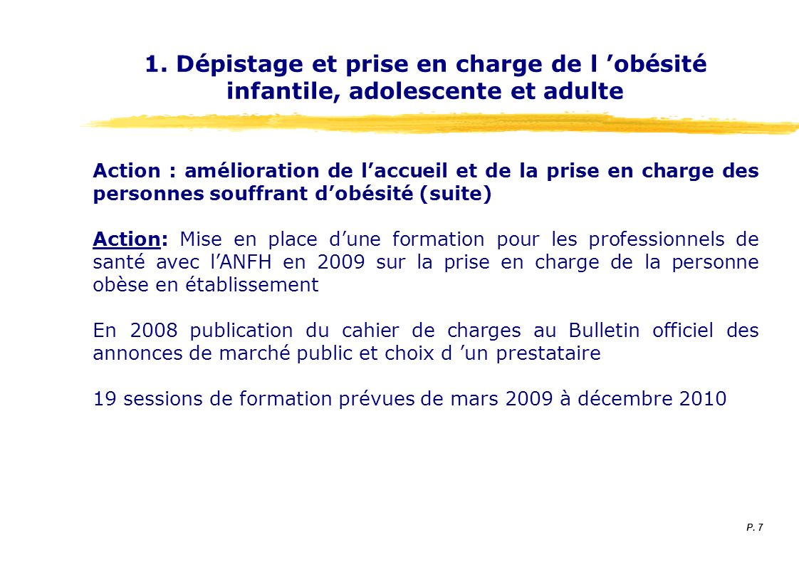 1. Dépistage et prise en charge de l 'obésité infantile, adolescente et adulte