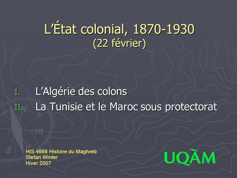 L'État colonial, 1870-1930 (22 février)