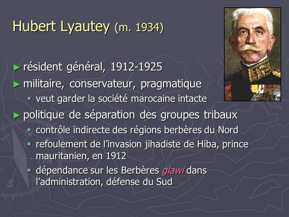 Hubert Lyautey (m. 1934) résident général, 1912-1925