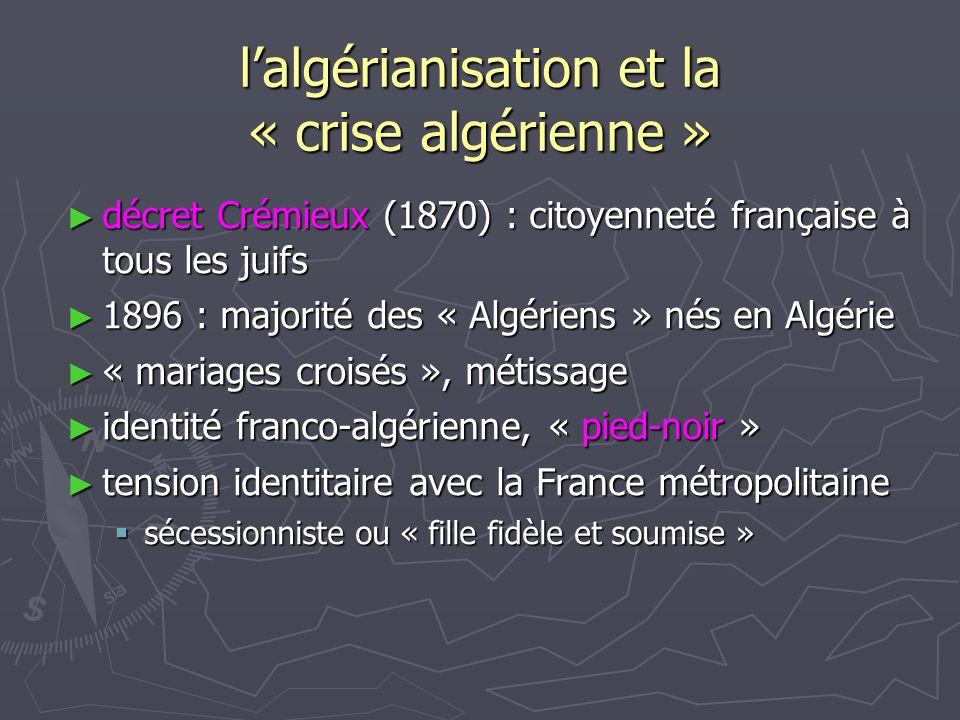 l'algérianisation et la « crise algérienne »