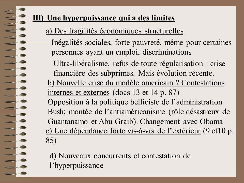 III) Une hyperpuissance qui a des limites