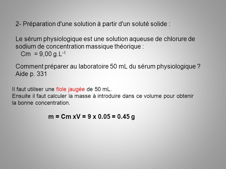 2- Préparation d une solution à partir d un soluté solide :