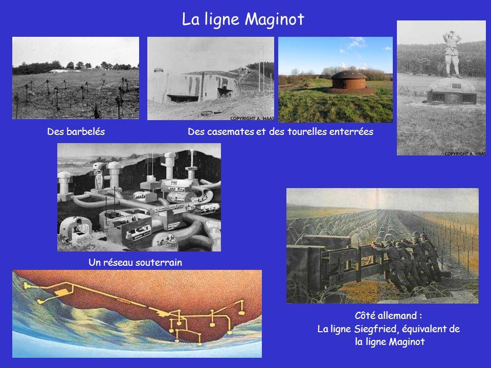 La ligne Maginot Des barbelés Des casemates et des tourelles enterrées