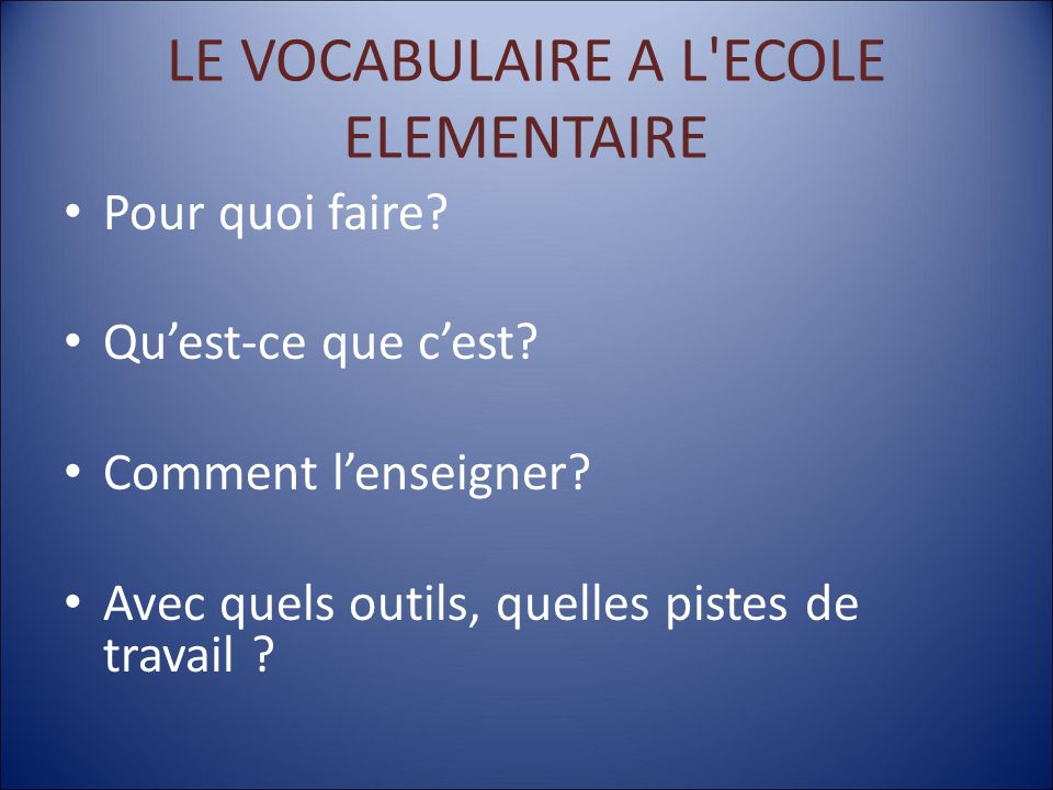 LE VOCABULAIRE A L ECOLE ELEMENTAIRE