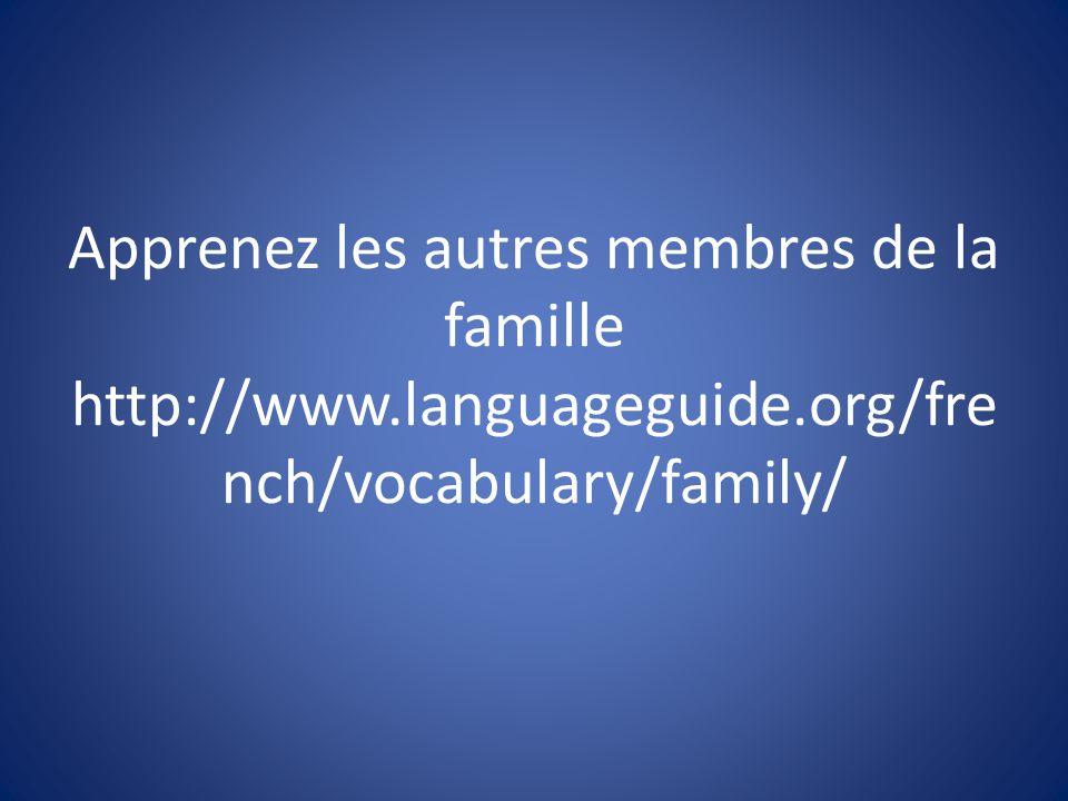 Apprenez les autres membres de la famille http://www. languageguide
