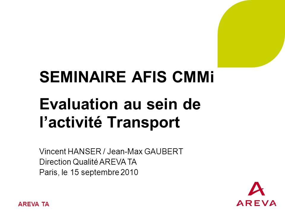 SEMINAIRE AFIS CMMi Evaluation au sein de l'activité Transport