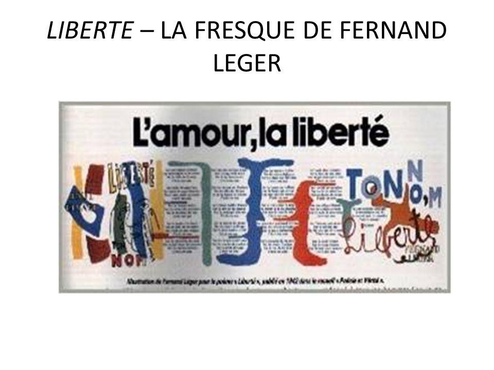 LIBERTE – LA FRESQUE DE FERNAND LEGER