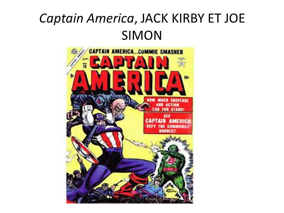 Captain America, JACK KIRBY ET JOE SIMON