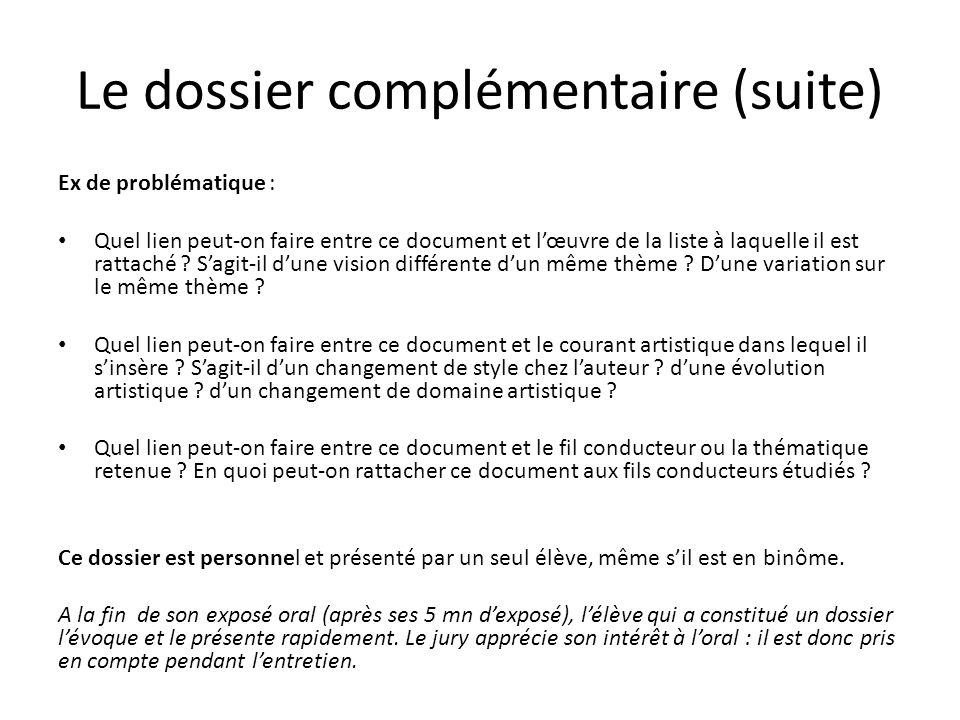 Le dossier complémentaire (suite)