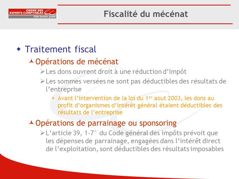 Traitement fiscal Fiscalité du mécénat Opérations de mécénat
