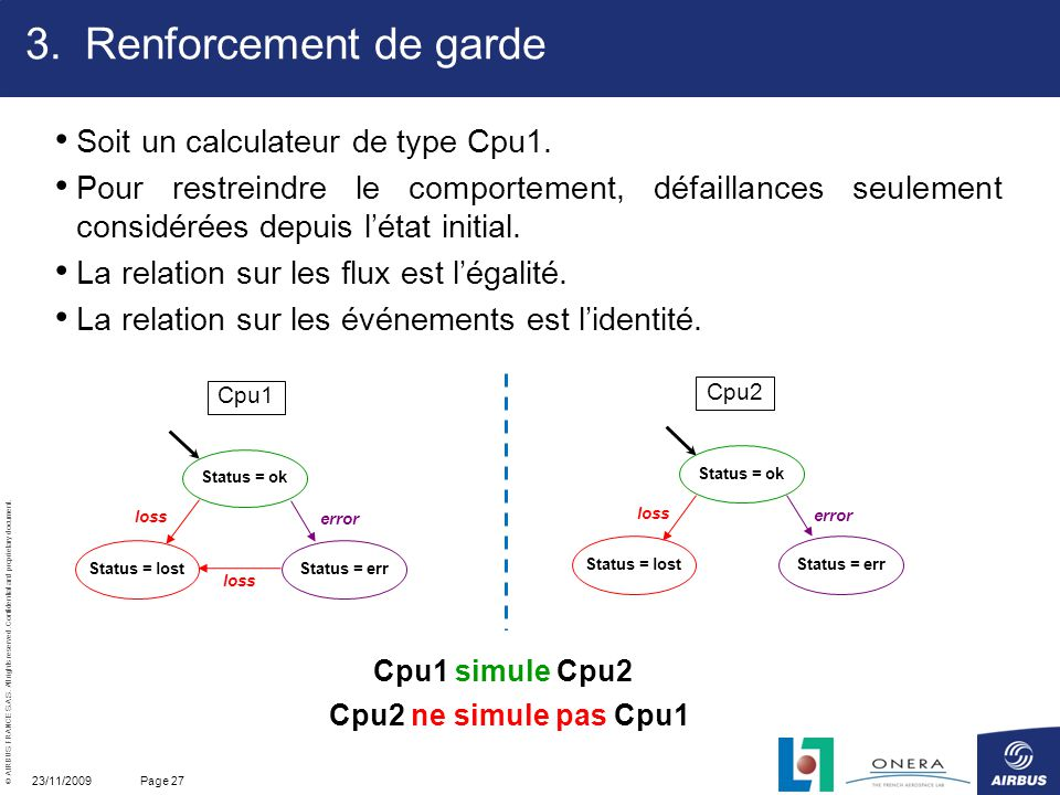 Renforcement de garde Soit un calculateur de type Cpu1.