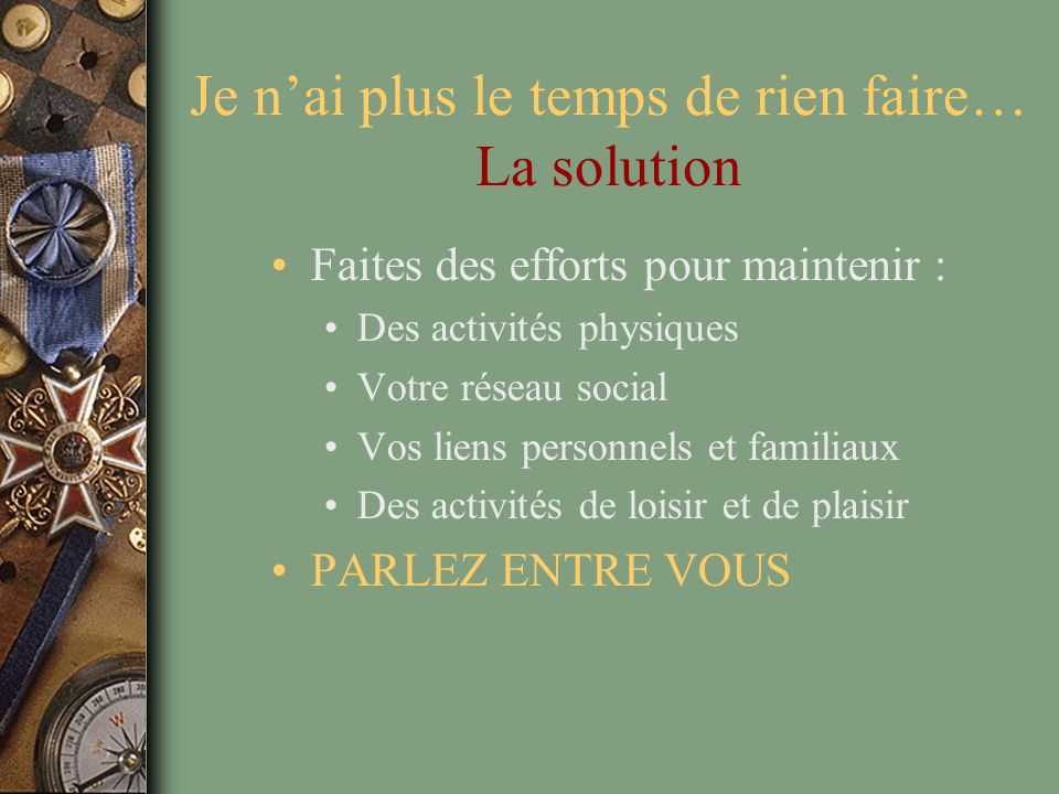 Je n'ai plus le temps de rien faire… La solution
