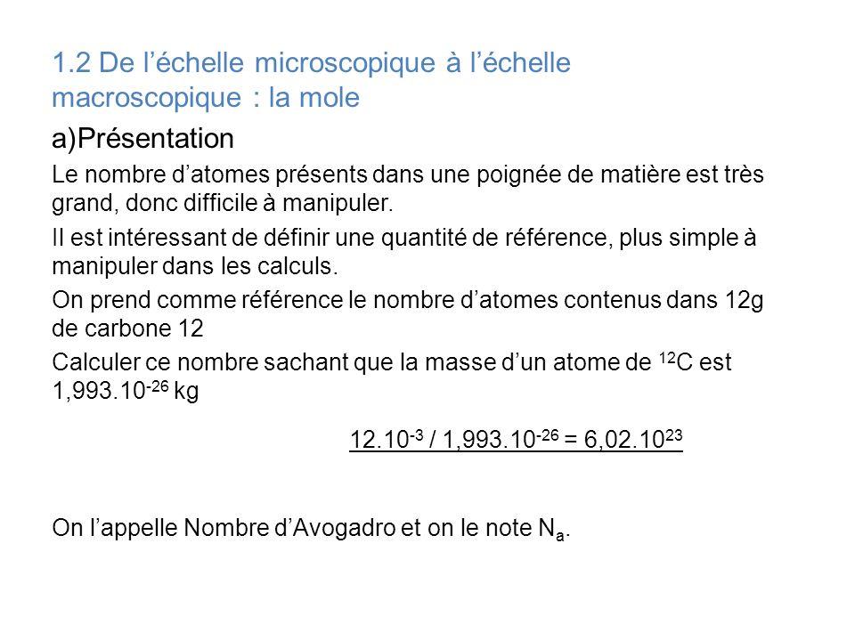1.2 De l'échelle microscopique à l'échelle macroscopique : la mole
