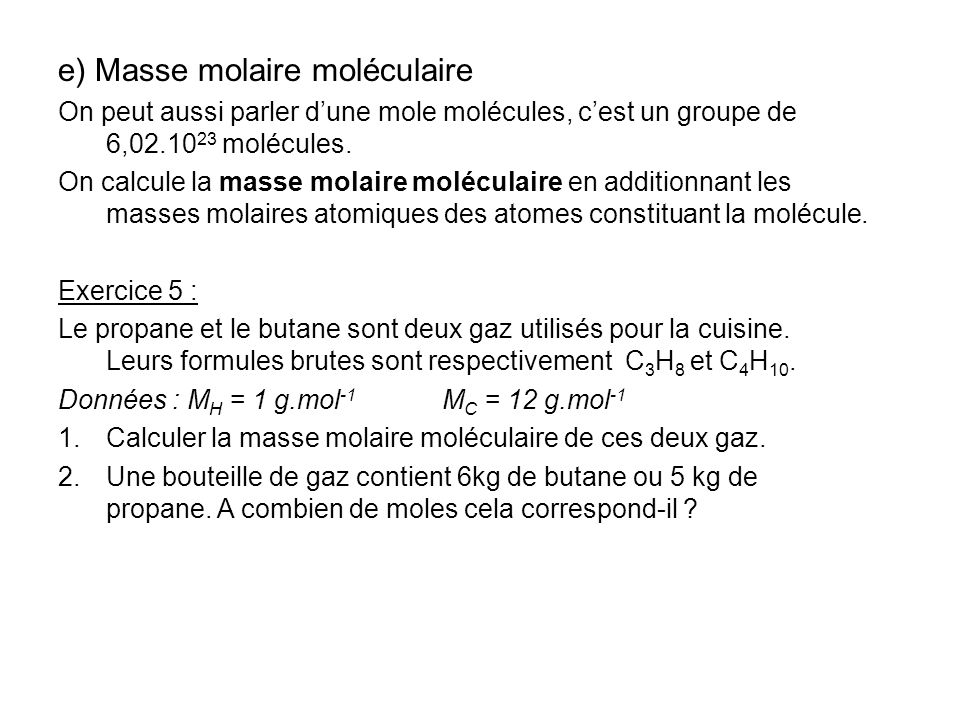 e) Masse molaire moléculaire