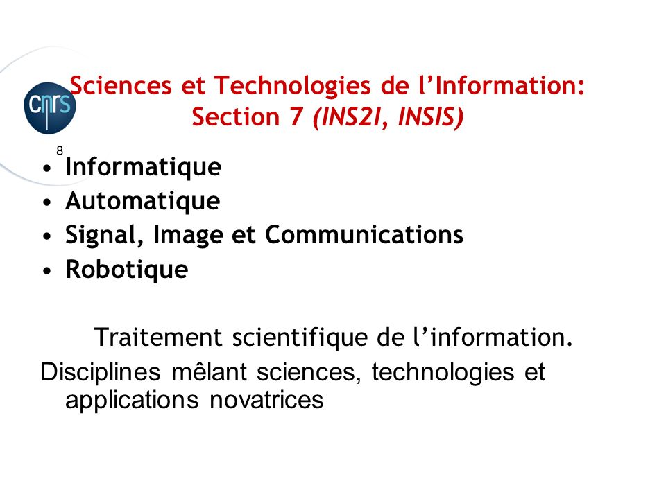 Sciences et Technologies de l'Information: Section 7 (INS2I, INSIS)