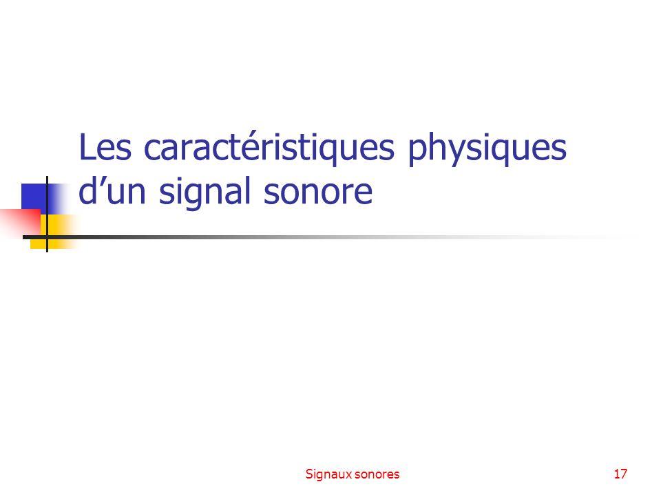 Les caractéristiques physiques d'un signal sonore